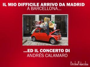 arrivo_difficile_madrid_barcellona_concerto_andres_calamaro